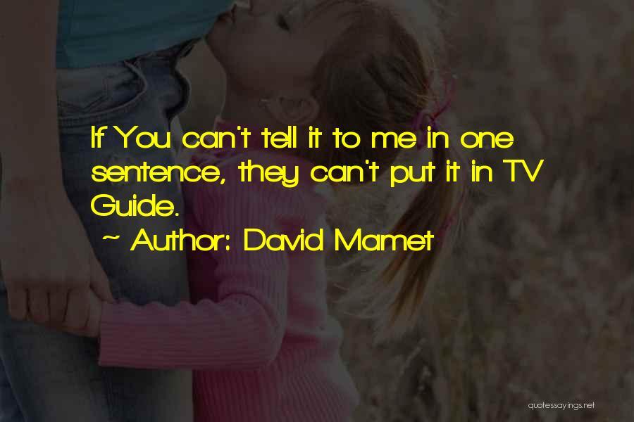 David Mamet Quotes 1521704