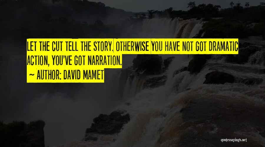 David Mamet Quotes 154222