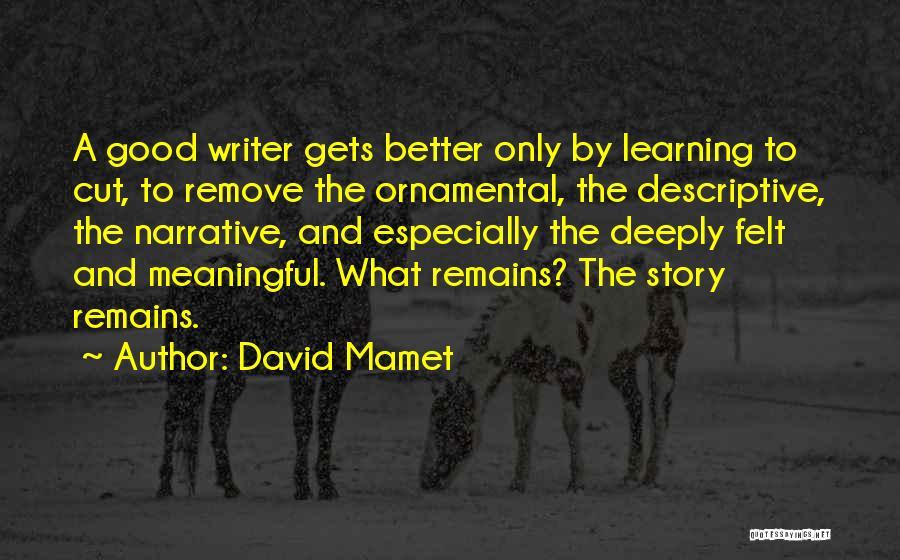 David Mamet Quotes 1544062