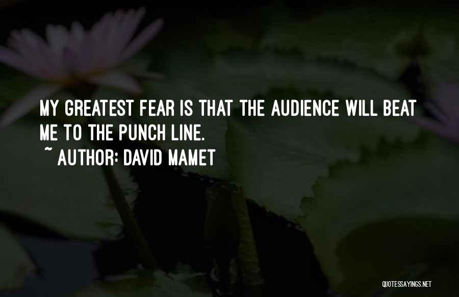 David Mamet Quotes 1605183