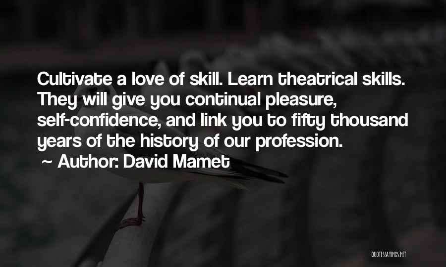 David Mamet Quotes 1778173