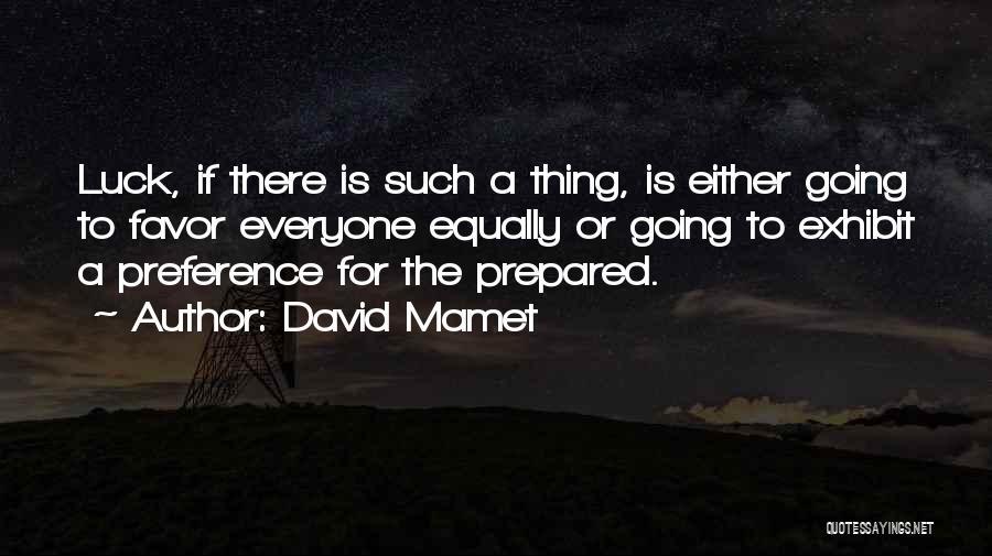 David Mamet Quotes 1785165