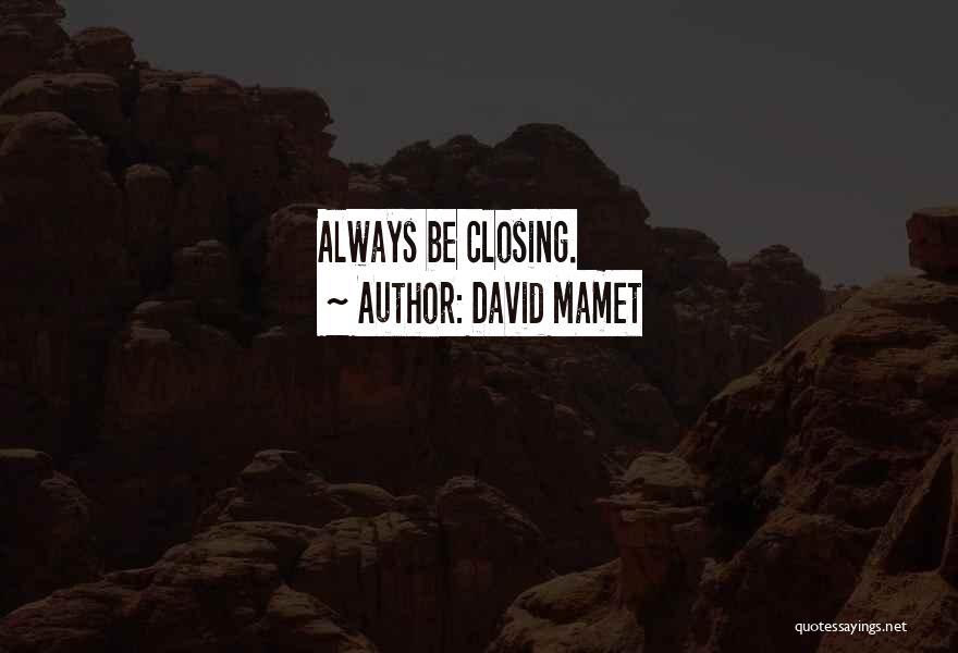 David Mamet Quotes 1834831