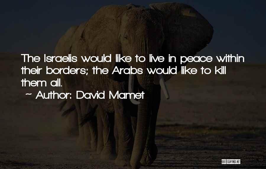 David Mamet Quotes 1838447