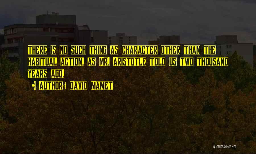 David Mamet Quotes 1894000