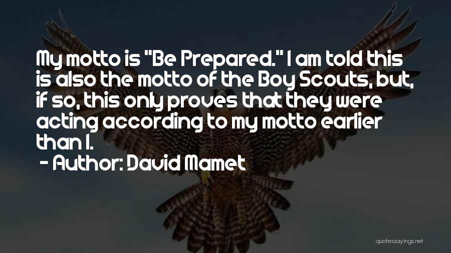 David Mamet Quotes 1902049