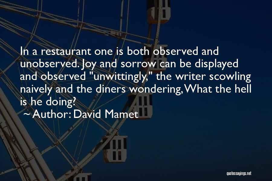David Mamet Quotes 1985267