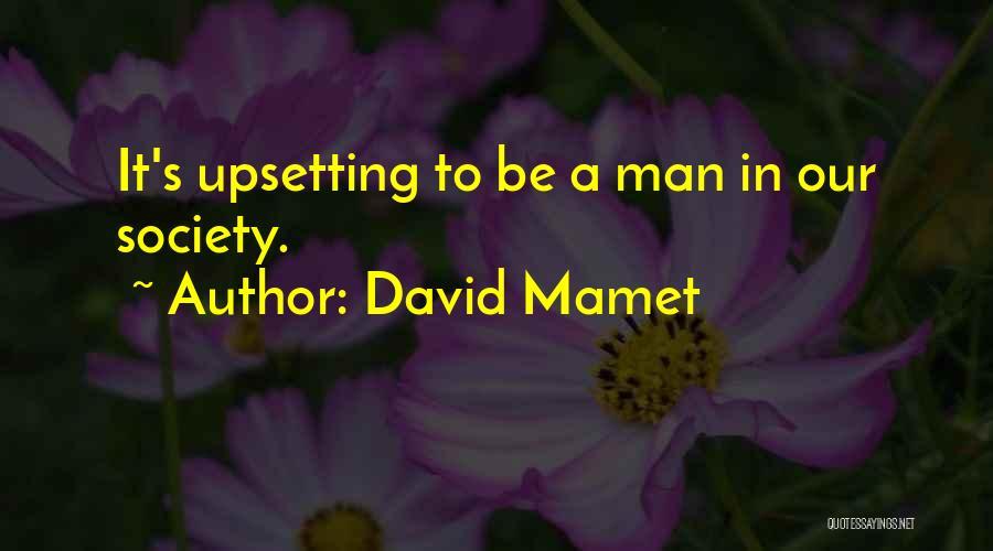 David Mamet Quotes 2055654