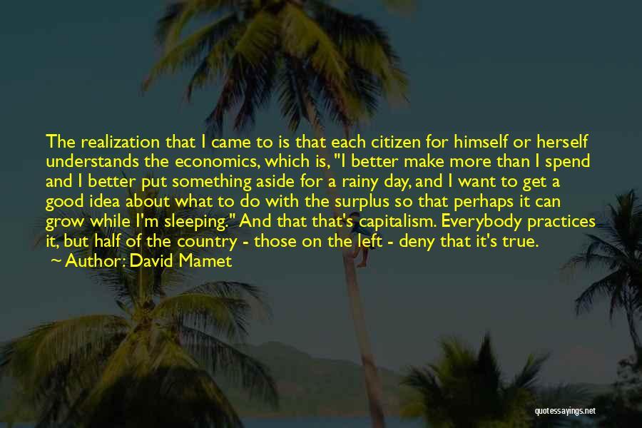 David Mamet Quotes 2156932
