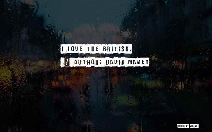 David Mamet Quotes 2217607