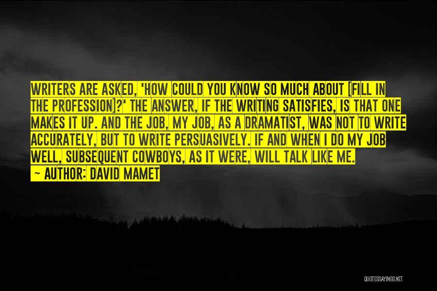 David Mamet Quotes 2266088