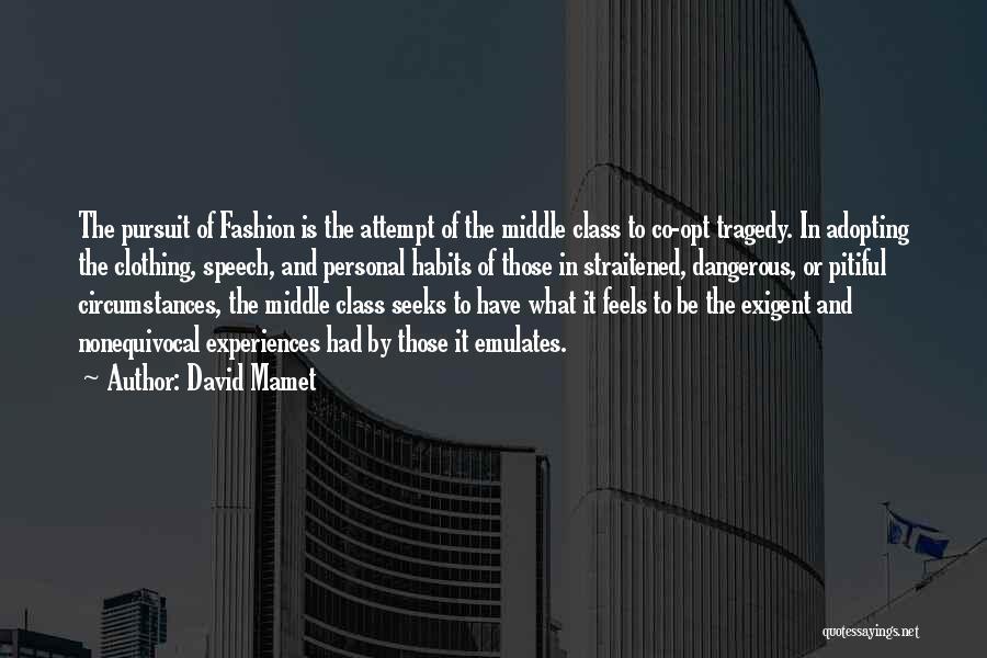 David Mamet Quotes 326241