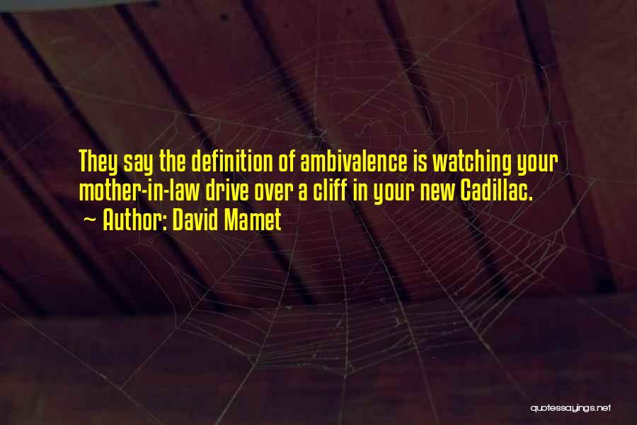 David Mamet Quotes 337026