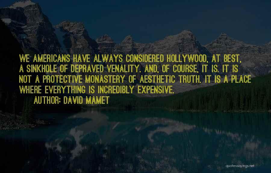 David Mamet Quotes 386002