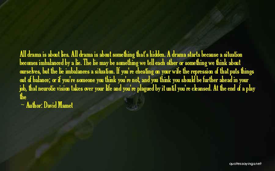 David Mamet Quotes 478978