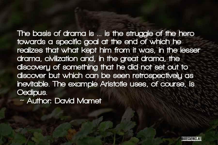 David Mamet Quotes 608879