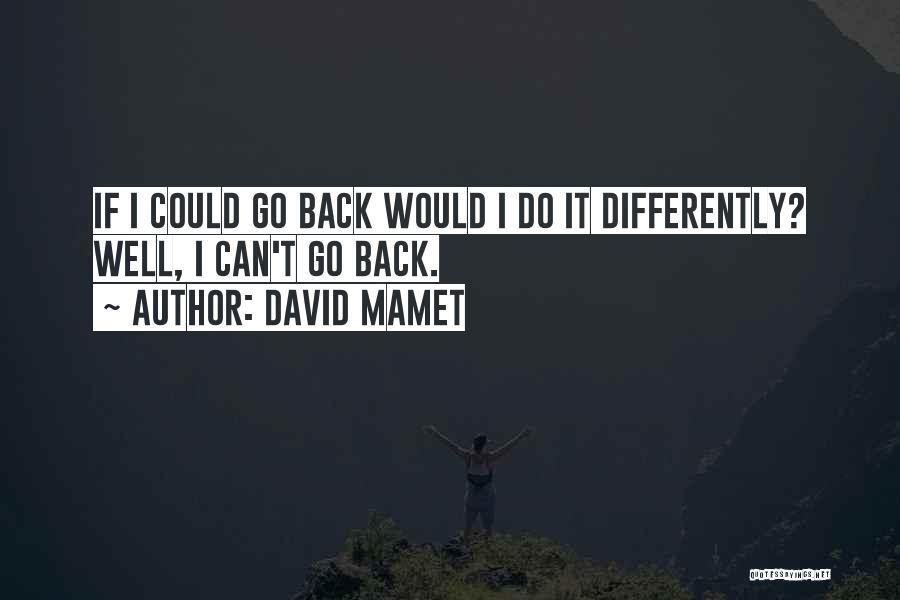 David Mamet Quotes 645551
