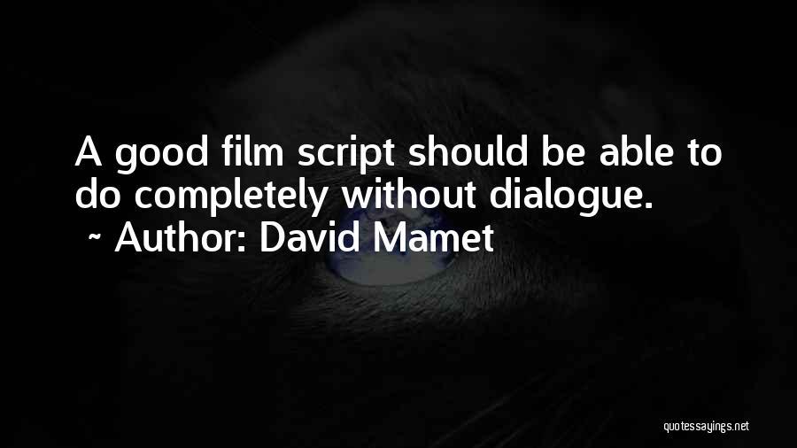 David Mamet Quotes 739195