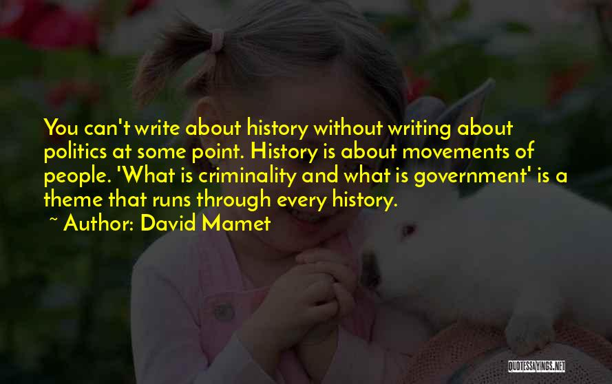 David Mamet Quotes 773094