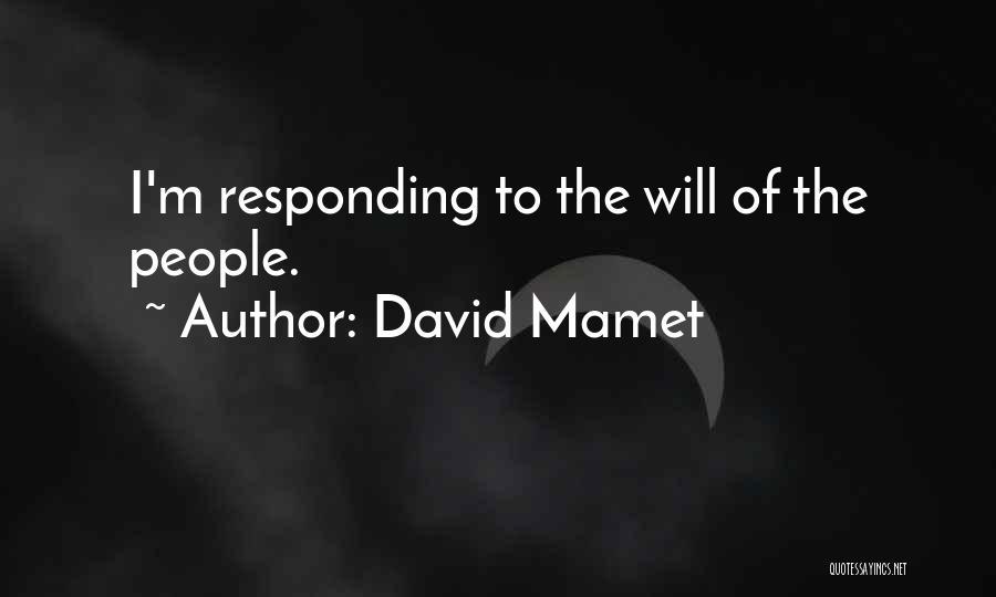 David Mamet Quotes 788237