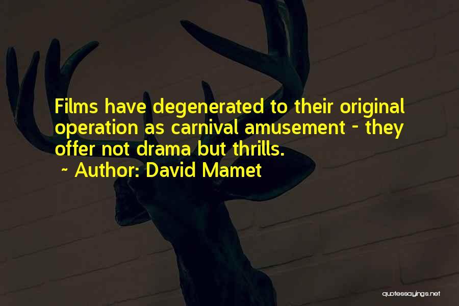 David Mamet Quotes 81082