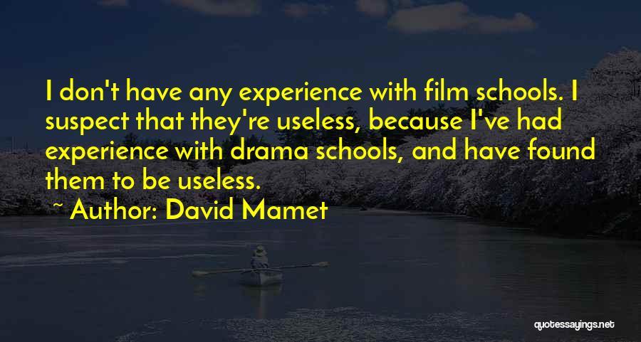 David Mamet Quotes 815878