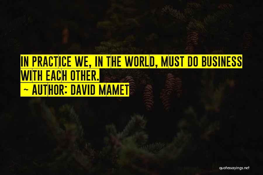 David Mamet Quotes 882832
