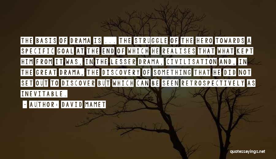 David Mamet Quotes 938957