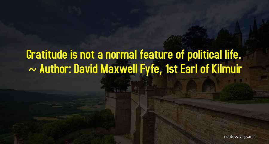 David Maxwell Fyfe, 1st Earl Of Kilmuir Quotes 394033