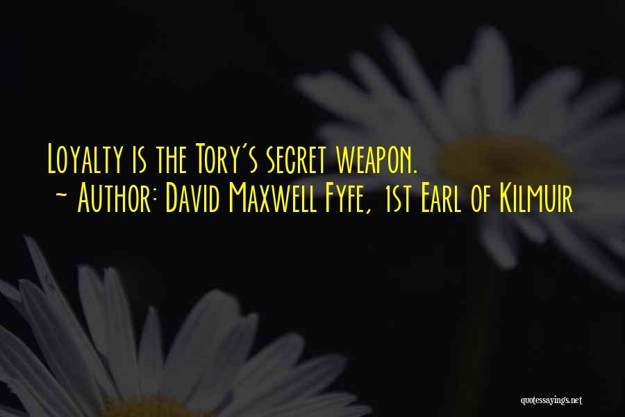 David Maxwell Fyfe, 1st Earl Of Kilmuir Quotes 470593