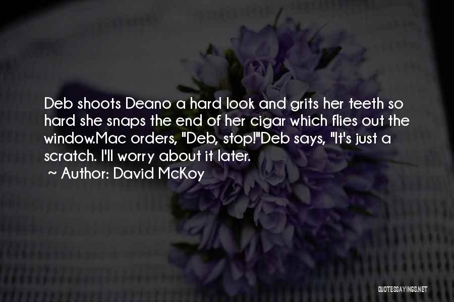 David McKoy Quotes 1069810