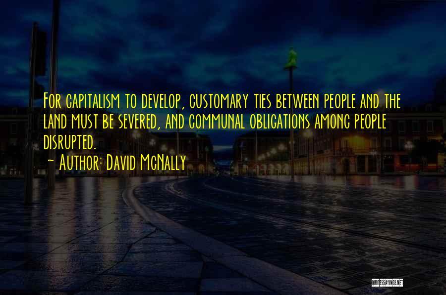 David McNally Quotes 1890973