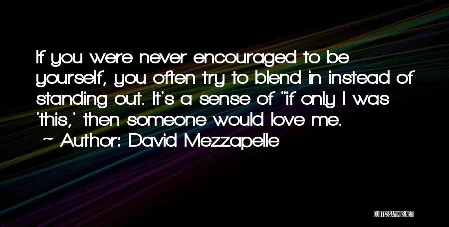 David Mezzapelle Quotes 1047285