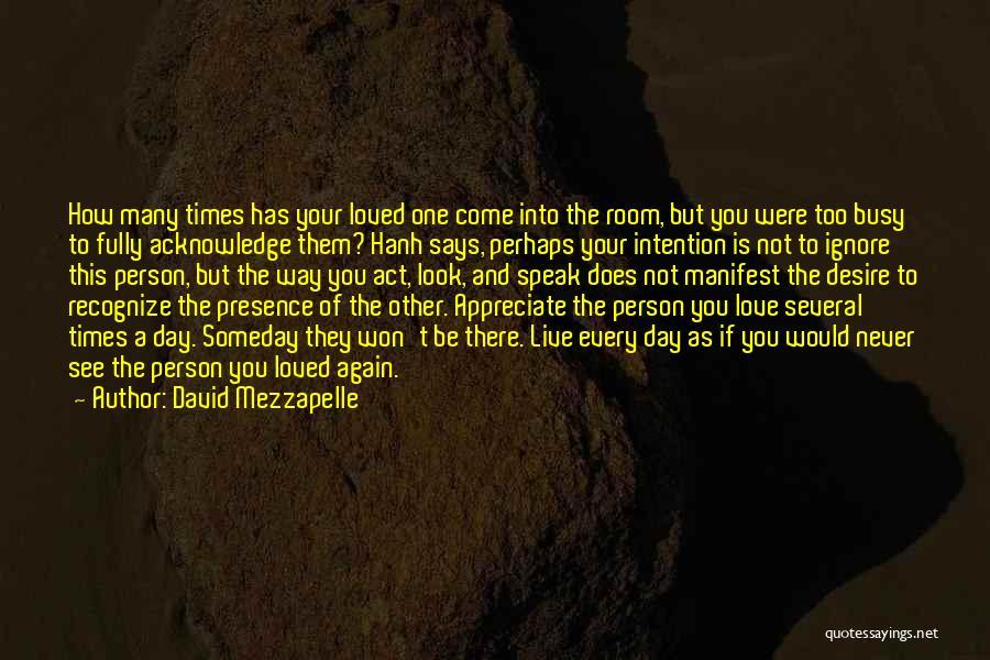 David Mezzapelle Quotes 1743678