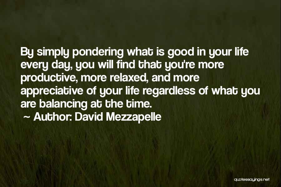 David Mezzapelle Quotes 549883