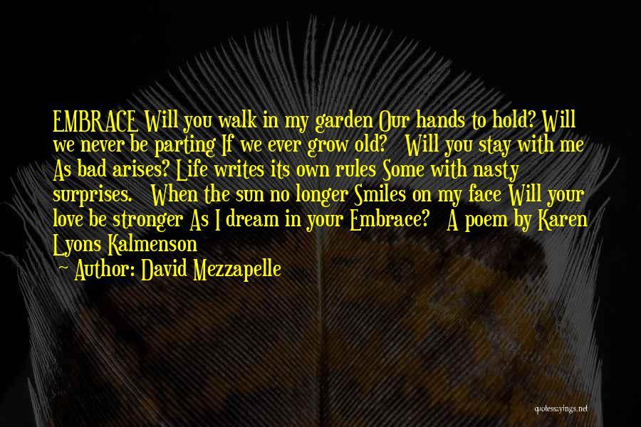 David Mezzapelle Quotes 575770