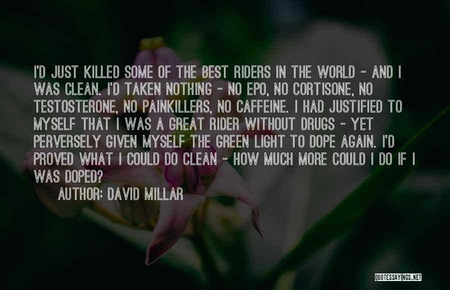 David Millar Quotes 102610
