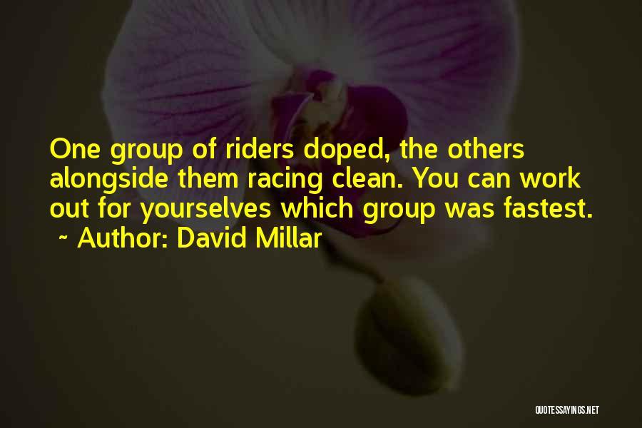 David Millar Quotes 1044231