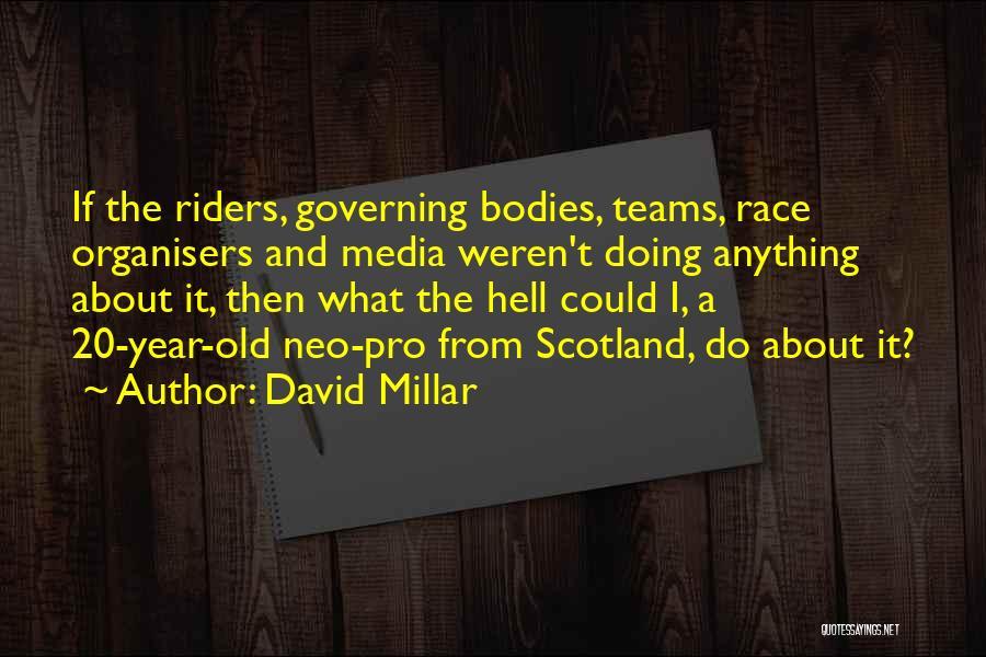 David Millar Quotes 1405237