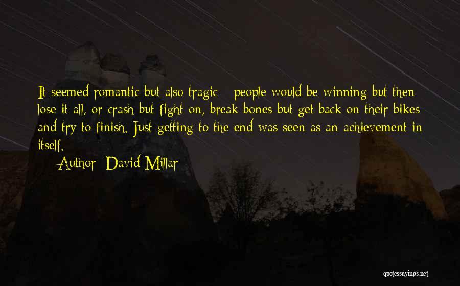 David Millar Quotes 1587877