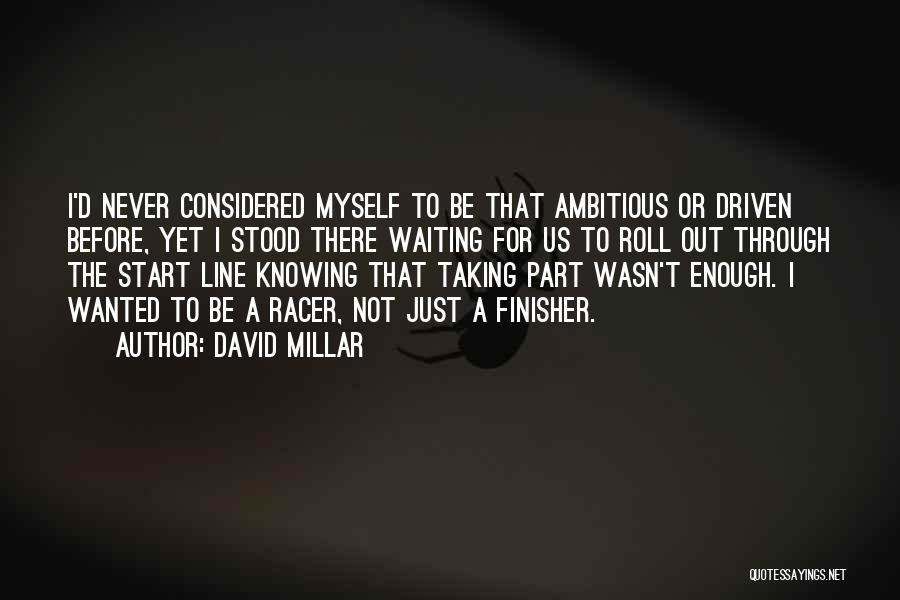David Millar Quotes 1778802