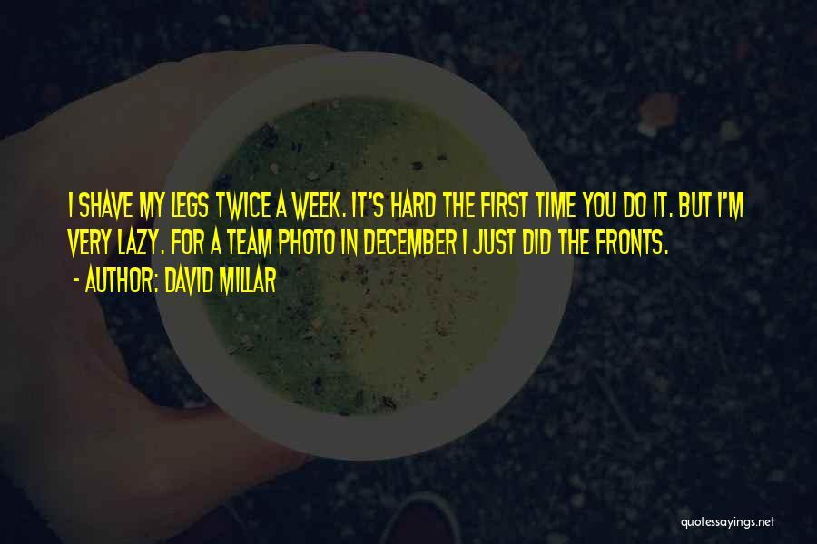 David Millar Quotes 2088671