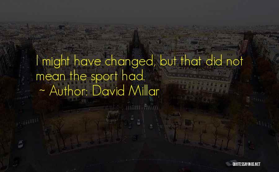 David Millar Quotes 2220301
