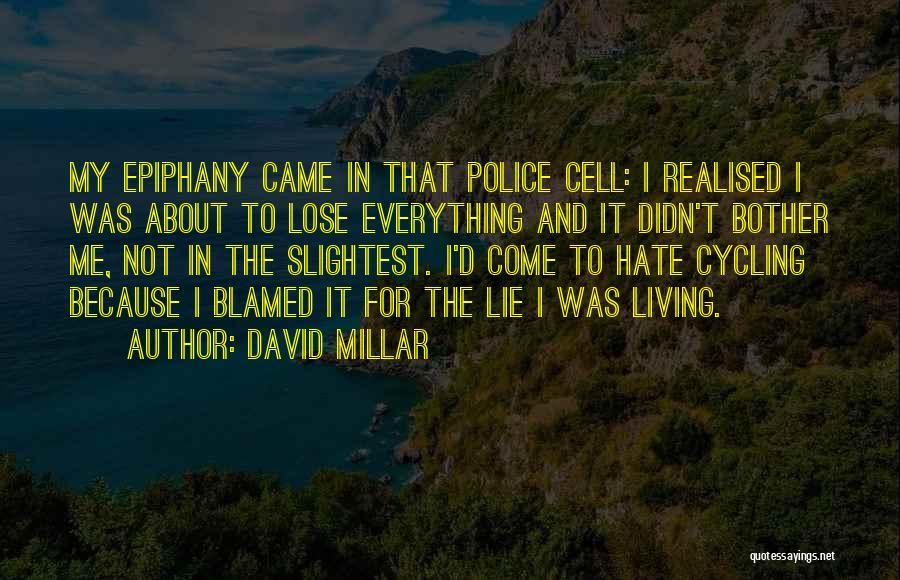 David Millar Quotes 744361