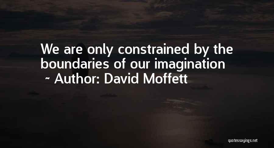 David Moffett Quotes 1485313