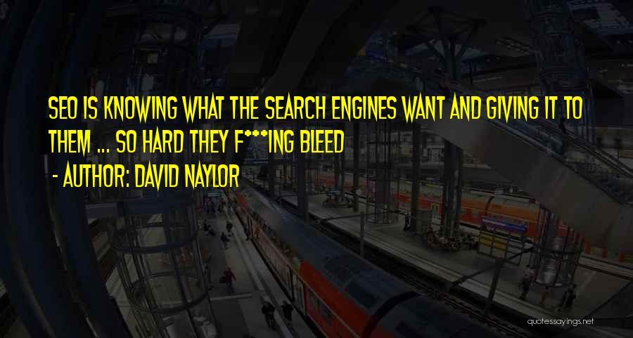 David Naylor Quotes 1006776