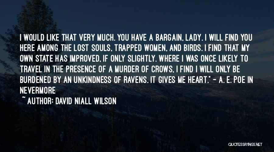 David Niall Wilson Quotes 737901