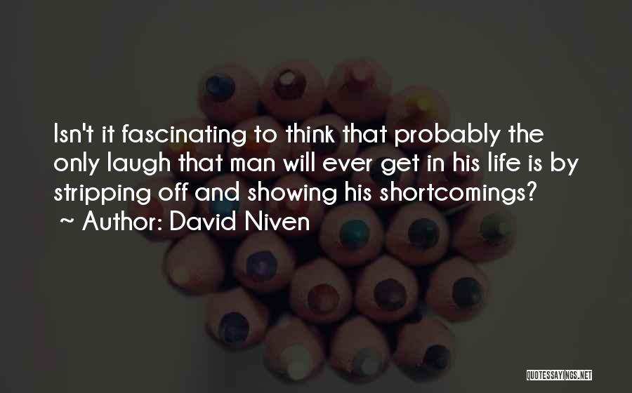 David Niven Quotes 1184219