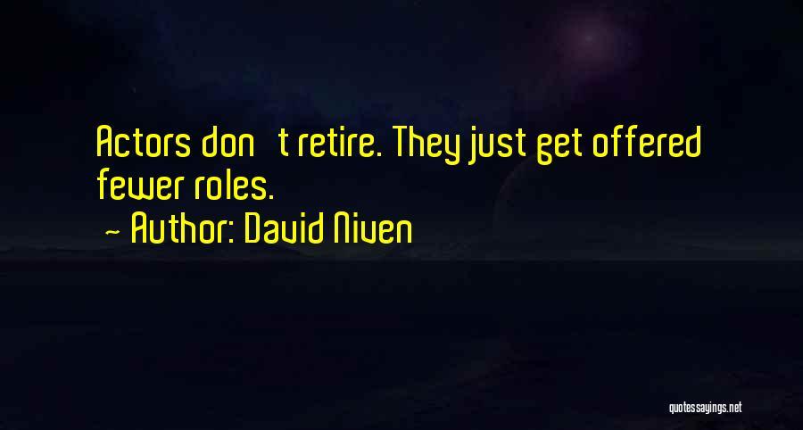 David Niven Quotes 1230586