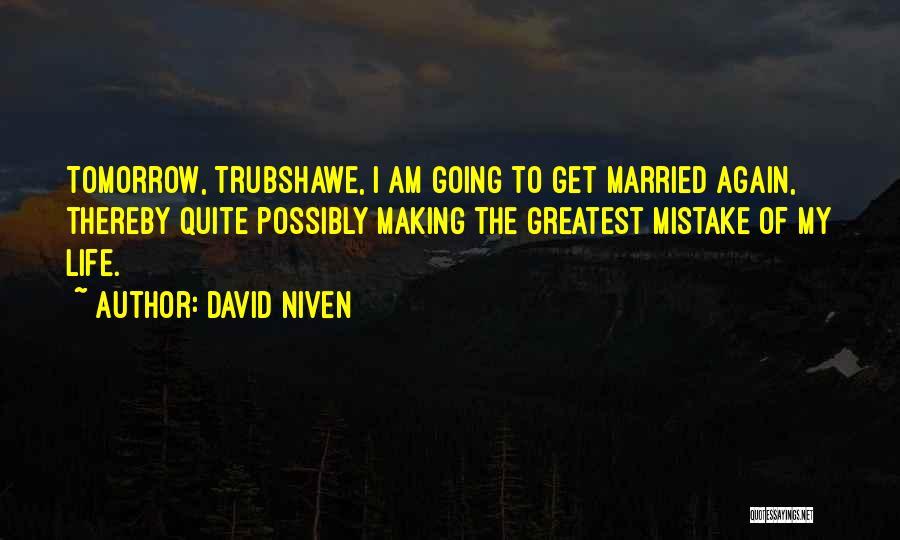 David Niven Quotes 2094430